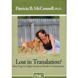 Lost In Translation? - How Dogs Use Sight, Sound and Smell to Communicate DVD